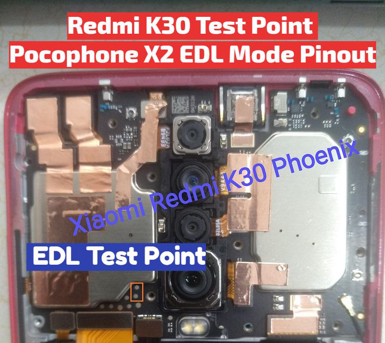 Xiaomi Redmi K30 Test Points Pin Out Solution Flash Point