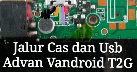 Harga Advan Vandroid T2G Usb Charging Problem Solution Jumper Ways